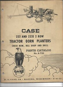 Original 04 1957 Case 222 222e 2 Row Tractor Corn Planters Parts Catalog A732
