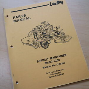 Leeboy Model 1200 Asphalt Maintainer Parts Catalog Manual Book Spare List