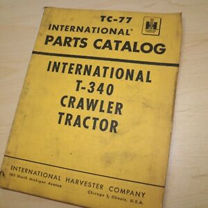 Ih International T 340 Tractor Crawler Parts Manual Book List Catalog Tc 77 1960