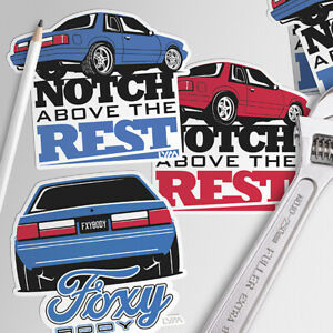 Foxbody Ford Mustang Decal Foxy Body Or Notch Above The Rest You Choose