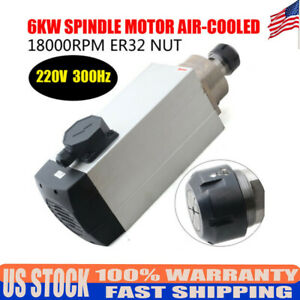 6kw Spindle Motor 220v Air cooling Er32 For Cnc Router Woodworking 18000rpm New