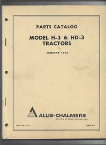 D 57 Oem Original Allis Chalmers Parts Catalog For Models H 3 And Hd 3 Tractors