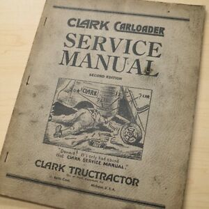 Clark Carloader Forklift Owner Service Repair Shop Overhaul Manual Book Guide
