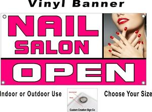 Nail Salon Open Banner Sign Your Choice Of Sizes Free Shipping