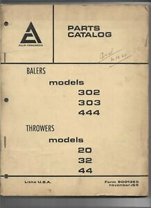 Original Allis Chalmers Parts Catalog For 302 303 444 Balers 20 32 44 Throwers