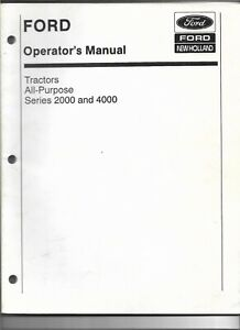 Ford New Holland 2000 4000 Series All Purpose Tractor Operator s Manual 42200020