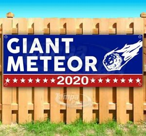 Giant Meteor 2020 Advertising Vinyl Banner Flag Sign Many Sizes Usa Election