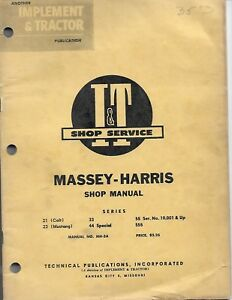 Mh 5a I t Shop Manual Massey Harris 21 Colt 23 Mustang 33 44 Special 55 And 555