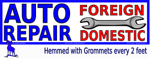 Very Large Auto Repair Foreign And Domestic Vinyl Banner Many Sizes