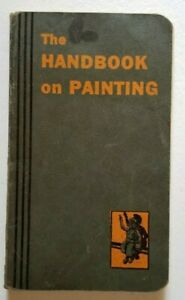 Vintage 1937 Handbook of Painting Dutch Boy Paints National Lead Co NY