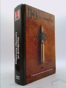 Hornaday Handbook of Cartridge Reloading Rifle Pistol: 7th Edition by Hornandy $28.00
