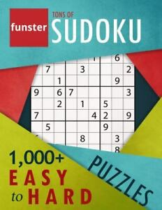 Funster Tons of Sudoku 1000 Easy to Hard Puzzles : A Bargain Bonanza for... $4.30