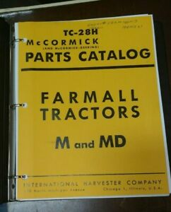 Farmall Tractors M And Md Parts Catalog Printed Manual In 3 ring Binder Tc 28h