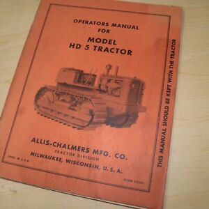 Allis chalmers Hd5 Tractor Dozer Crawler Owner Operator Maintenance Manual Book