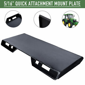 Quick Attachment Mount Plate Hd 5 16 Steel For Kubota Bobcat Skidsteer Tractor