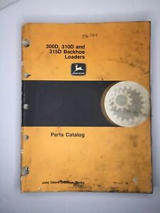 John Deere Oem 300d 310d 315d Backhoe Loaders Parts Catalog