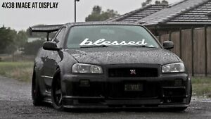 Blessed Windshield Decal Car Sticker Banner Graphics Window Jdm Stance Low
