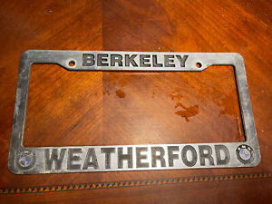Vintage Berkeley Weatherford Bmw Dealer California License Plate Frame