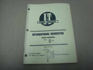 International Harvester I t Shop Manual Series 234 234 Hydro 244 254