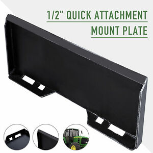 Skidsteer Quick Tach Attachment Mount Plate For Kubota Bobcat Tractor 1 2