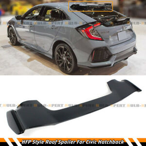 For 2017 2021 Civic Fk4 Fk7 5dr Hatchback Black Hfp Style Rear Roof Spoiler Wing