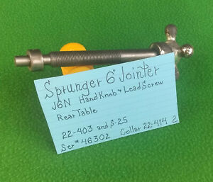 Sprunger 6 Jointer J6n Hand Knob Lead Screw For Rear Table