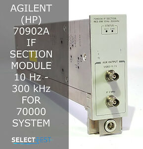 Agilent hp 70902a If Section Module 10 Hz 300 Khz For 70000 System ref G
