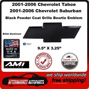 2001 2006 Chevy Tahoe Black Powder Coat Billet Bowtie Grille Emblem Ami 96143k