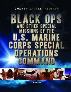 Black Ops and Other Special Missions of the U. S. Marine Corps Special... $5.06