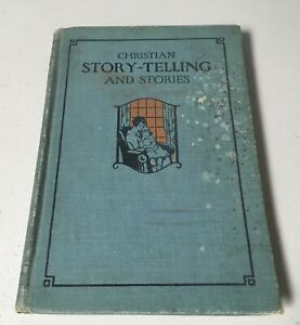 vintage Book 1928 Christian Story Telling Pacific Press Publ. $7.50
