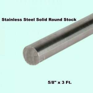 5 8 X 3 Ft Stainless Steel Solid Round Rod Corrosion Resistant Unpolished Stock