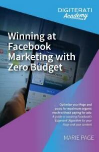 Winning At Facebook Marketing With Zero Budget Optimise Your Page And Posts