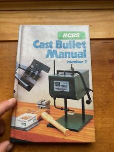 RCBS Cast Bullet Manual # 1 Reloading for Rifle Handgun 1986 First Edition $46.99