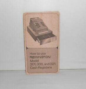 Vintage How To Use Remington Cash Registers 301 306 And 321 Manual