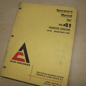 Allis Chalmers Hd 41 Crawler Tractor Owner Operator Maintenance Manual Operation