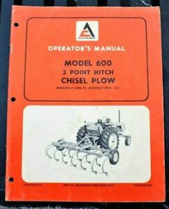 Allis chalmers Model 600 3 Point Hitch Chisel Plow Operators Manual Book Guide