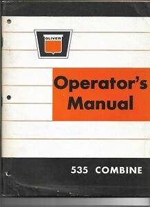 Original Oliver Model 535 Combine Operator s Manual No 446 506 Dated May 1965