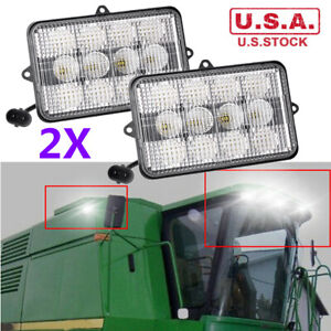 2x Led Upper Cab Light for John Deere Combines Cotton Pickers Harvesters 6 x4