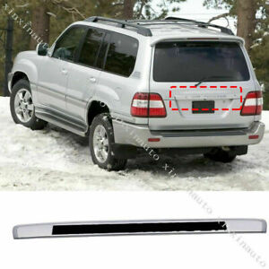 For Toyota Land Cruiser Lc100 98 07 Silver Rear Trunk Upper Trim Trunk Lid Cover