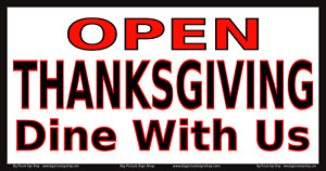 Open Thanksgiving Dine With Us Vinyl Banner Lightning Fast Shipping