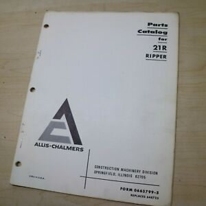 Allis Chalmers 21r Ripper Parts Manual Book Catalog List Spare Crawler Tractor