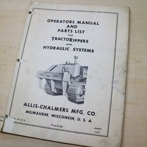 Allis Chalmers Tractor Ripper Parts Owner Operator Manual Book Catalog Crawler