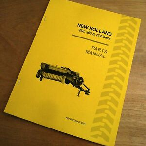 New Holland 268 269 272 Hay Baler Hayliner Parts Catalog Book List Manual Nh