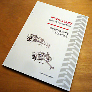 New Holland Super 66 S66 Baler Hayliner Operator s Owners Book Guide Manual