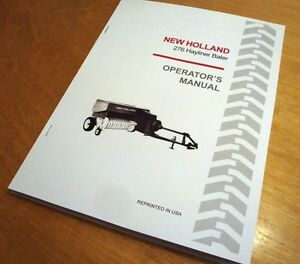 New Holland 276 Hayliner Baler Operator s Owner s Manual Book Nh