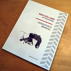 New Holland 847 Round Baler Operator s Owners Book Guide Manual Nh Sperry