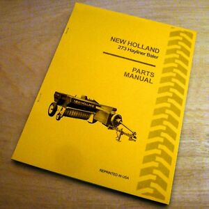 New Holland 273 Hay Baler Hayliner Parts Catalog Book List Manual Nh