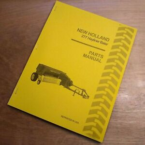 New Holland 277 Hay Baler Hayliner Parts Catalog Book List Manual Nh