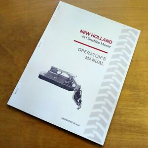 New Holland 411 Discbine Mower Conditioner Operator s Owners Book Guide Manual