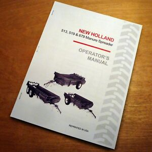 New Holland 513 519 679 Manure Spreader Operator s Owner s Manual Book Nh